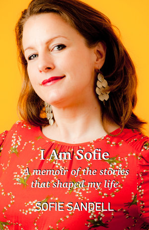 Sofie Sandell I am Sofie memoir book