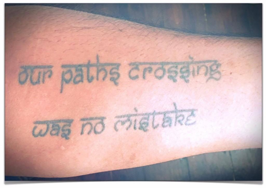 CV Pillay tattoo our path crossing was no mistake